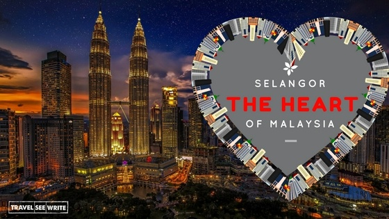 Selangor, the heart of Malaysia